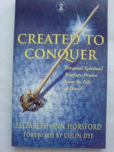 Created to Conquer By Elizabeth-Ann Horsford