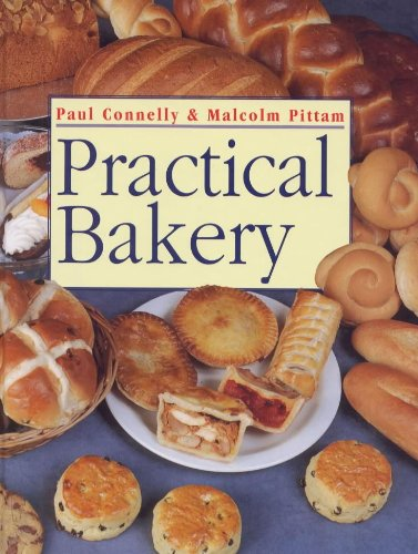 Practical Bakery By Malcolm Pittam