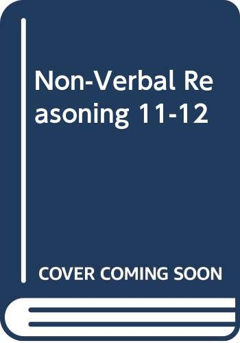 Practice Papers in Non-Verbal Reasoning Age 11-12 By Robin Brown