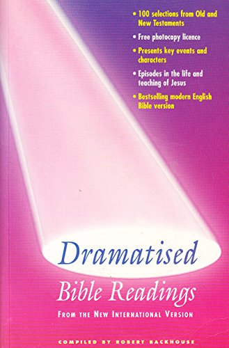 Dramatised Bible Readings from the NIV By Edited by Robert Backhouse