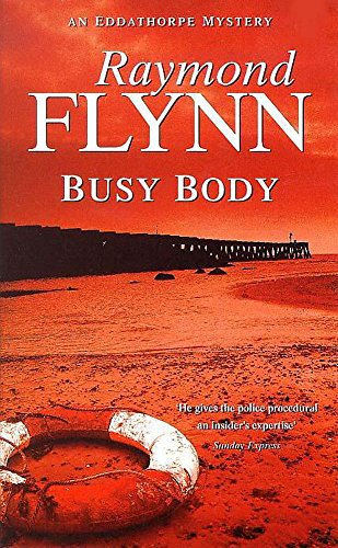 Busy Body By Raymond Flynn