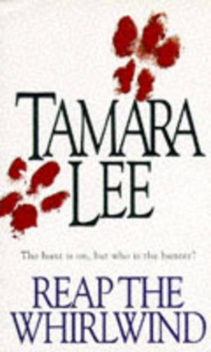 Reap the Whirlwind By Tamara Lee