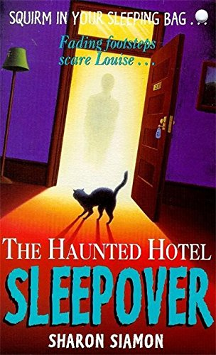 The Haunted Hotel By Sharon Siamon