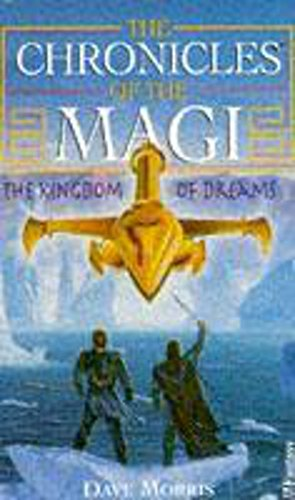 Chronicles Of Magi 2 Kingdom Of Dreams By Dave Morris
