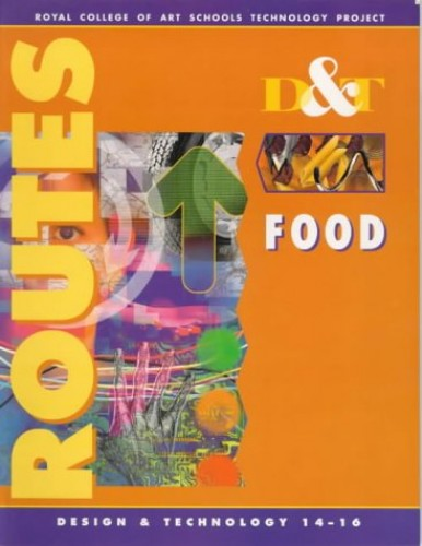 D & T Routes By Royal College of Art Schools Technology Project