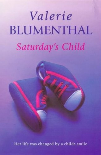 Saturday's Child By Valerie Blumenthal