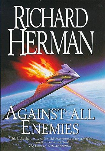 Against all Enemies By Richard H. Herman