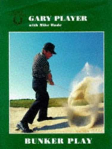 Bunker Play By Gary Player