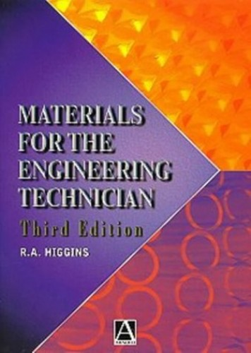 Materials for the Engineering Technician by Raymond A. Higgins