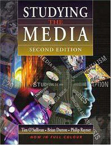 Studying the Media By Tim O'Sullivan