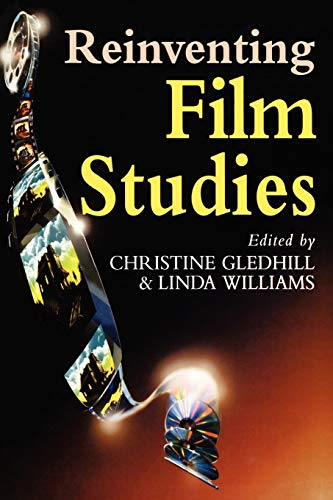 Reinventing Film Studies By Christine Gledhill