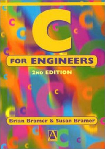 C for Engineers By Brian Bramer