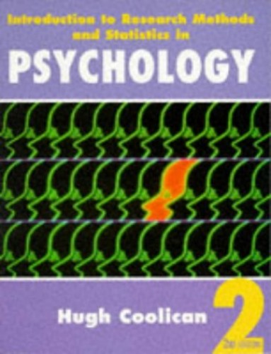 Introduction to Research Methods and Statistics in Psychology by Hugh Coolican