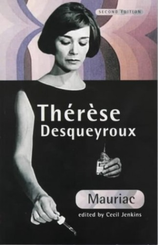 Therese Desqueyroux, 2nd edn By Francois Mauriac