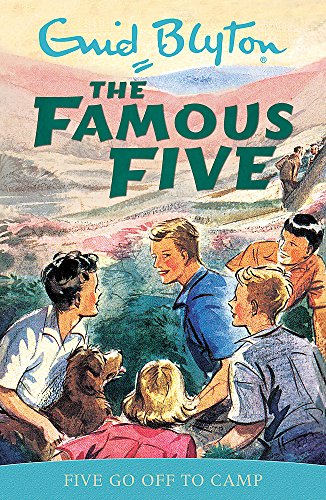 Famous Five: Five Go Off To Camp By Enid Blyton