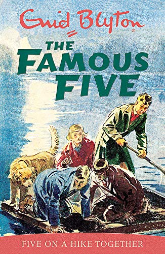 Famous Five: Five On A Hike Together By Enid Blyton