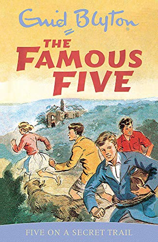 Famous Five: Five On A Secret Trail By Enid Blyton