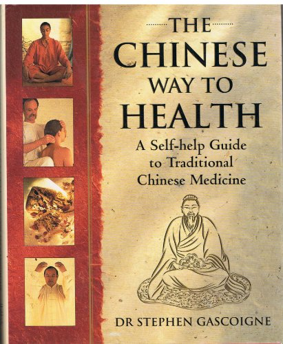 The Chinese Way to Health By Stephen Gascoigne