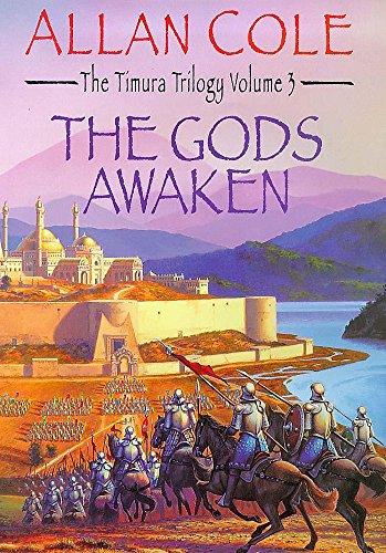 The Gods Awaken: Timura Trilogy 3 By Allan Cole