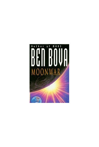 Moonwar by Ben Bova