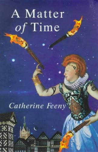 A Matter of Time By Catherine Feeny