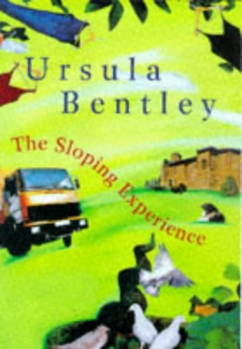 The Sloping Experience By Ursula Bentley