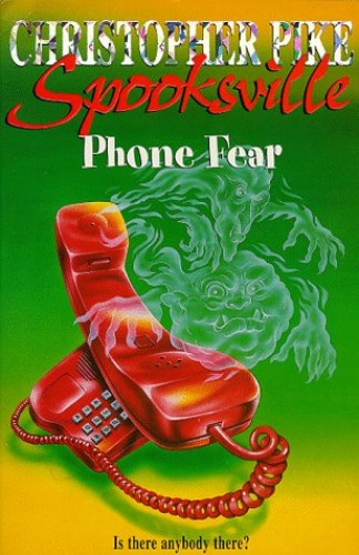 Spooksville: Phone Fear By Christopher Pike