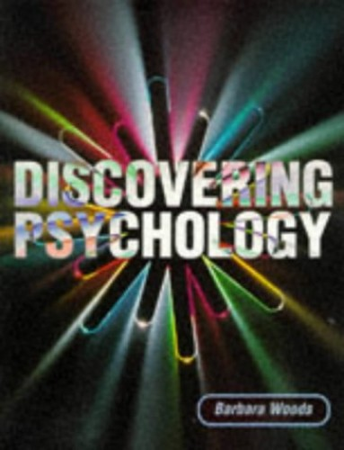 Discovering Psychology By Barbara Woods