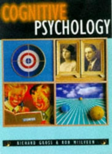Cognitive Psychology By Richard Gross