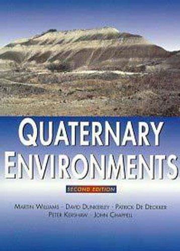 Quaternary Environments, 2Ed By David Dunkerley