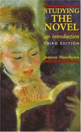 Studying the Novel By Jeremy Hawthorn