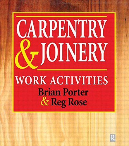 Carpentry and Joinery By Brian Porter