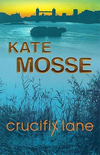 Crucifix Lane By Kate Mosse