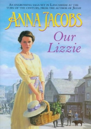 Our Lizzie By Anna Jacobs