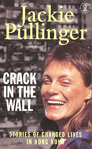 Crack in the Wall By Jackie Pullinger