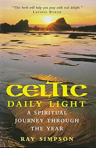 Celtic Daily Light By Ray Simpson