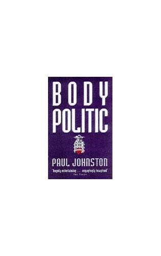 Body Politic By Paul Johnston