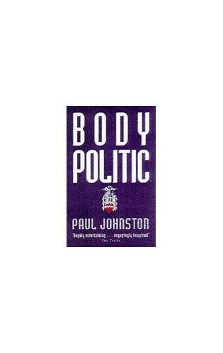 Body Politic by Paul Johnston