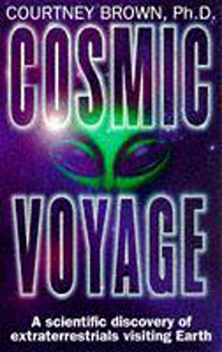 Cosmic Voyage By Courtney Brown