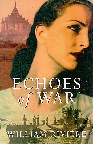 Echoes Of War By William Riviere