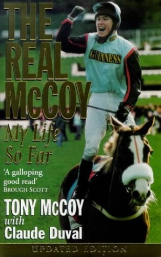 The Real McCoy! By Tony McCoy