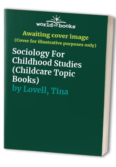 Sociology For Childhood Studies (Childcare Topic Books) by Alan Yeo