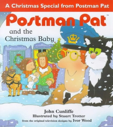 Postman Pat and the Christmas Baby By John Cunliffe