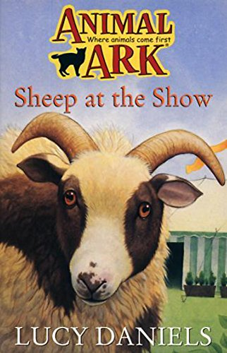 Animal Ark: Sheep At The Show By Lucy Daniels