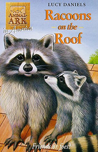 Animal Ark: Racoon on the Roof By Lucy Daniels