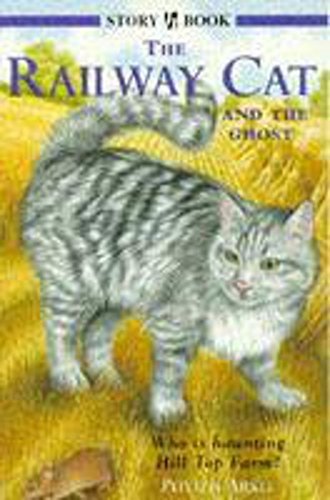 Railway Cat And The Ghost By Phyllis Arkle