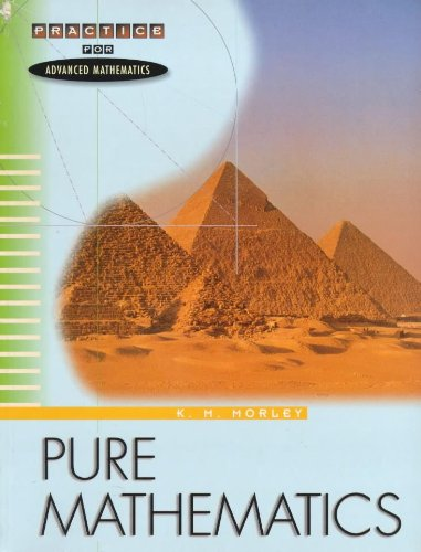 Pure Mathematics By Kate Morley