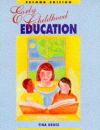 Early Childhood Education By Tina Bruce