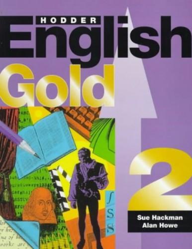 Hodder English GOLD By Sue Hackman