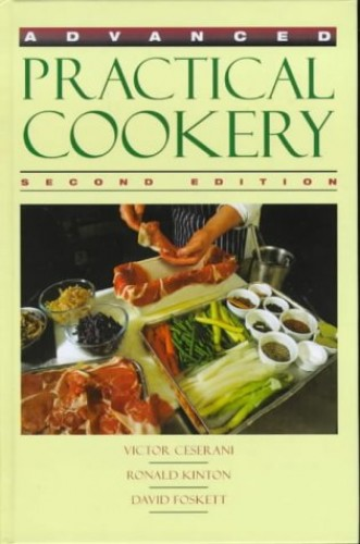 Advanced Practical Cookery By Victor Ceserani Used